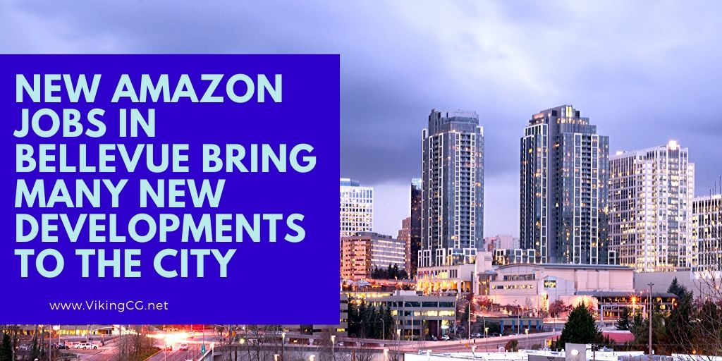 New Amazon Jobs in Bellevue Bring Many New Developments to the City