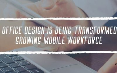 5 Ways Office Design is Being Transformed by The Growing Mobile Workforce
